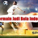 Bermain Judi Bola Indonesia